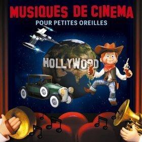 Musiques De Cinema Pour Petite - Musiques De Cinema Pour Petite - Various