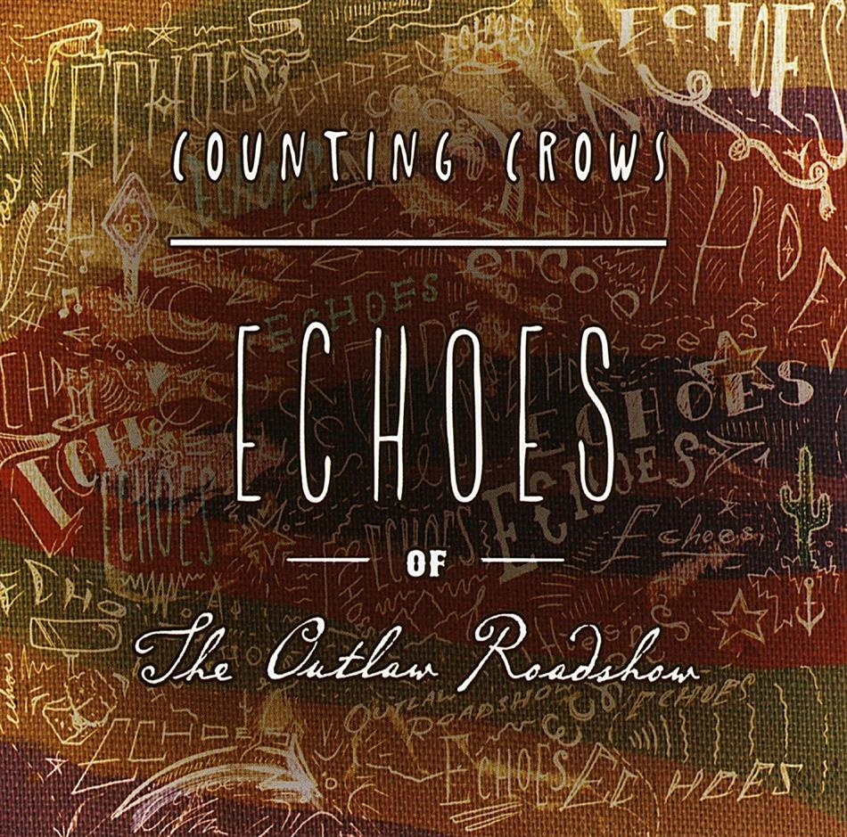 Counting Crows - Echoes Of The Outlaw Roadshow - Jewelcase