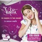 Violetta (Walt Disney) - La Musica E Il Mio Mondo - Le Canzoni Inedite (CD + DVD)