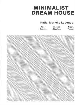 Labeque Katia & Marielle - Minimalists Dreamhouse (3 CDs)