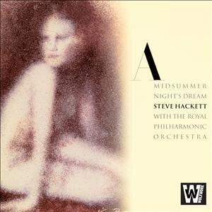 Steve Hackett & Steve Hackett - A Midsummer Night's Dream