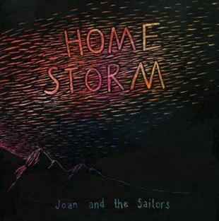 Joan & The Sailors - Home Storm (CD + LP)