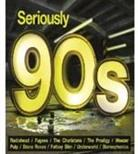 Seriously 90s (3 CDs)