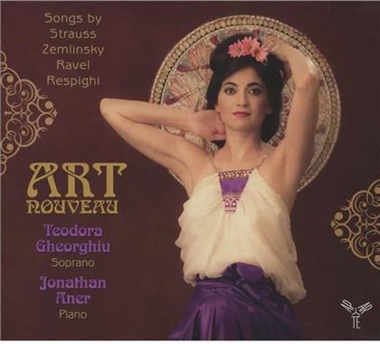 Maurice Ravel (1875-1937), Richard Strauss (1864-1949), Alexander von Zemlinsky (1871-1942), teodora gheorgiu & jonathan aner - Art Nouveau : Melodien