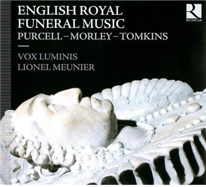 Lionel Meunier, Vox Luminis, Purcel Henry, Thomas Morley & Thomas Tomkins - English Royal Funeral Music