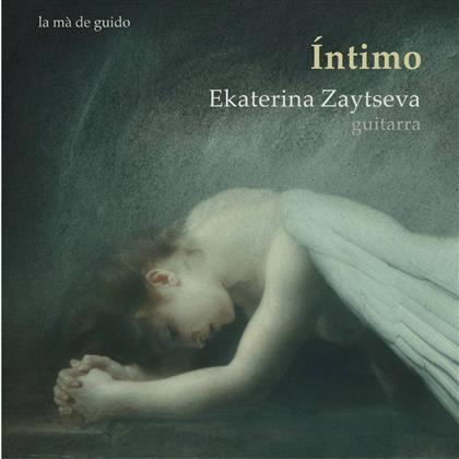 Ekaterina Zaytseva, Llobet, Falla, Asencio & Brouwer - Intimo (Werke Fuer Gitarre)
