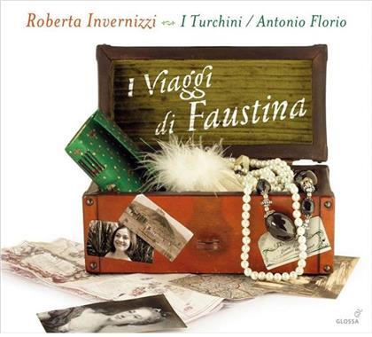 I Turchini, Antonio Florio & Roberta Invernizzi - I Viaggi Di Faustina - Opernarien