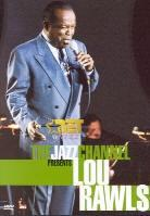 Rawls Lou - The jazz channel presents Lou Rawls