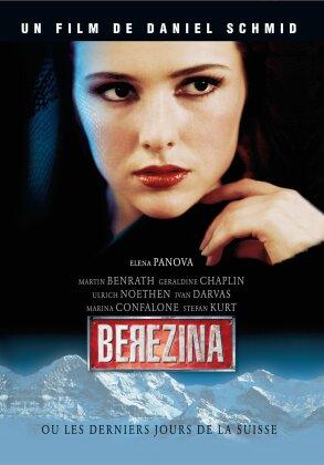 Berezina - Ou les dernièrs jours de la suisse