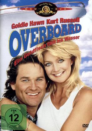 Overboard - Ein Goldfisch fällt ins Wasser (1987)