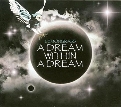 Lemongrass - A Dream Within A Dream