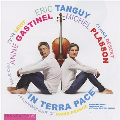 Claire Desert, Eric Tanguy, Anne Gastinel & Igor Levit - In Terra Pace