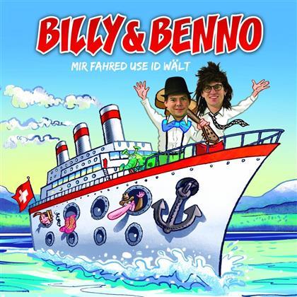 Billy Und Benno - Mir Fahred Use Id Wält
