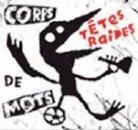 Les Têtes Raides - Corps De Mots - Digibook (CD + DVD)