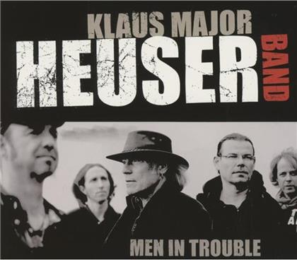 Klaus Heuser - Men In Trouble