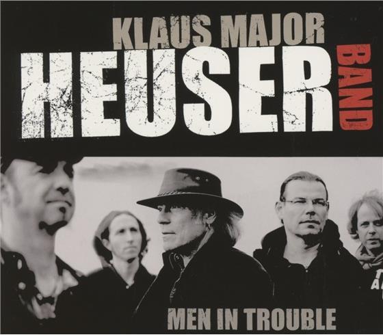 Klaus Heuser - Men In Trouble