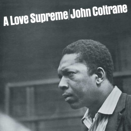 John Coltrane - A Love Supreme (Remastered, LP)