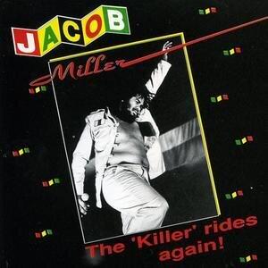 Jacob Miller (Inner Circle) - Killer Rides Again (LP)