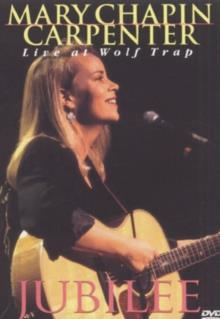 Mary Chapin Carpenter - Jubilee: Live at Wolf Trap
