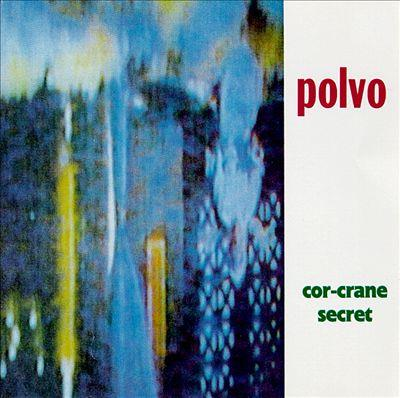 Polvo - Cor-Crane Secret (LP)