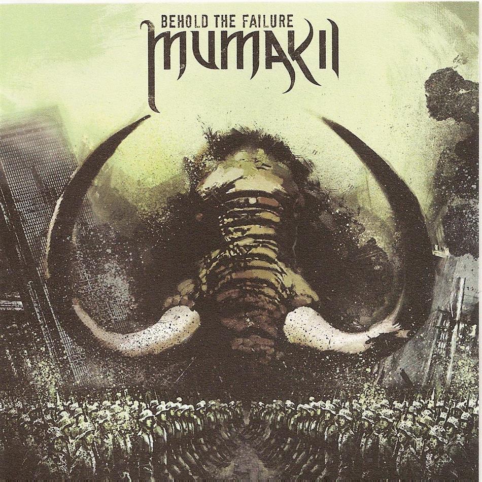 Mumakil - Behold The Failure (LP)