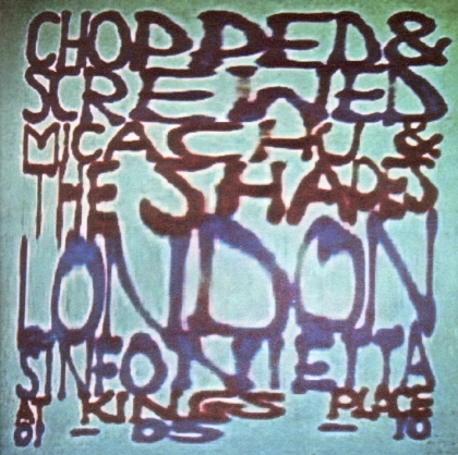 Micachu & The Shapes - Chopped & Screwed (LP)