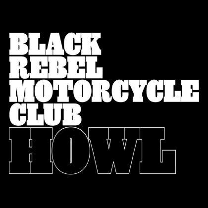 Black Rebel Motorcycle Club - Howl (LP)