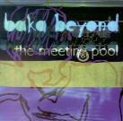 Baka Beyond - Meeting Pool
