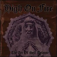 High On Fire - Art Of Self Defense (Deluxe Edition, LP)
