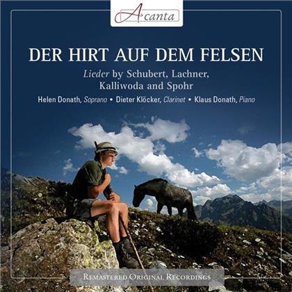 Helen Donath, Franz Schubert (1797-1828), Lachner, Kalliwoda, Spohr, … - Der Hirt Auf Dem Felsen : Lieder