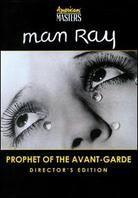 Man Ray - Prophet of the Avant-Garde (Director's Cut)