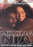 Mixing Nia - Love isn't always black & white