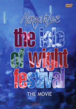 Various Artists - The Isle of Wight Festival - Message to love