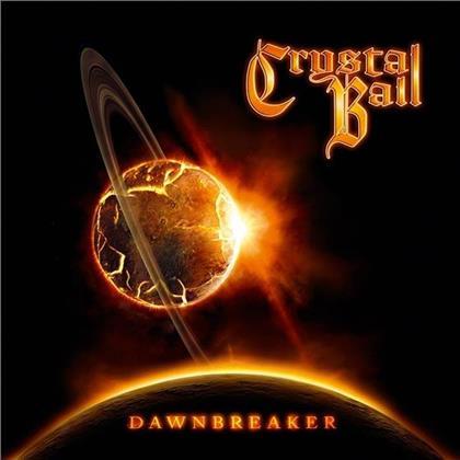 Crystal Ball - Dawnbreaker (Digipack)