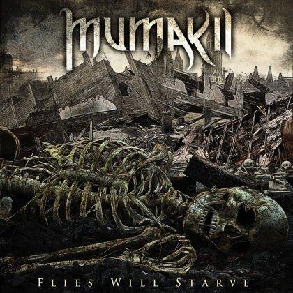 Mumakil - Flies Will Starve (LP)