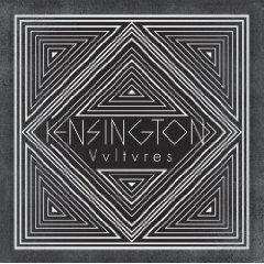 Kensington - Vultures (Festival Edition, 2 CDs)