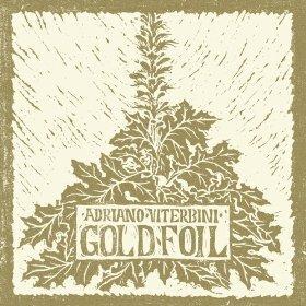 Adriano Viterbini - Goldfoil