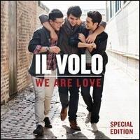 Il Volo - We Are Love (Special Edition)