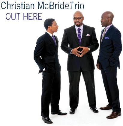Christian McBride - Out Here