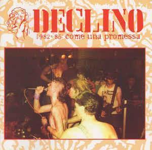 Declino - 1982-1985 Coma Una Promes (LP)