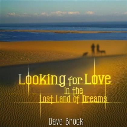 Dave Brock - Looking For Love In The (2 LPs)