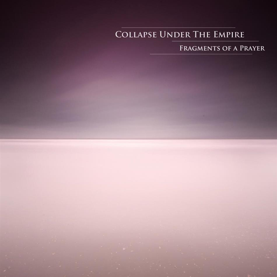 Collapse Under The Empire - Fragments Of A Prayer (2 LPs)