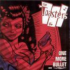 The Toasters - One More Bullet (LP)