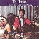 Tom Brock - I Love You More & More (LP)