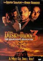 From Dusk Till Dawn 3 - The Hangman's Daughter (2000)