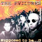 The Failures - Supposed To Be