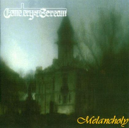 Cemetery Of Scream - Melancholy