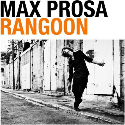 Max Prosa - Rangoon (2 LPs + CD)