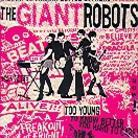 The Giant Robots - Too Young To Know Better (LP)