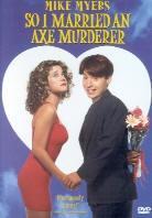 So I married an axe murderer (1993)